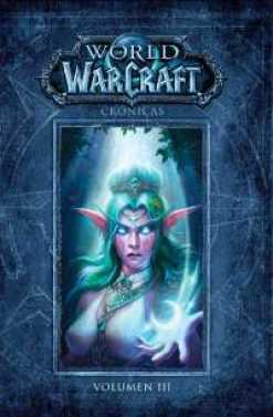 WORLD OF WARCRAFT CRÓNICAS N 03