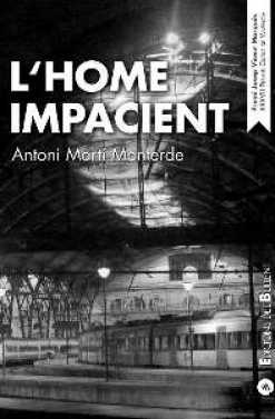 HOME IMPACIENT, L'